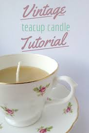 tea cup candles diy teacup candles crafts on sea