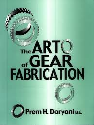 the art of gear fabrication pdf gear mechanical engineering