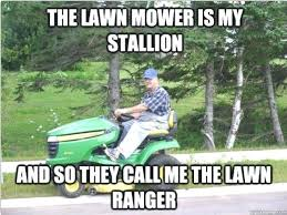 Landscaping Memes - lawn care funny memes care best of the funny meme