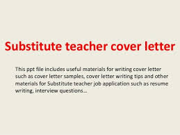 cover letter for substitute teaching position cover letter for