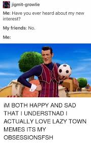 Lazy Town Memes - it s a thing okay lazytown memes are my favorite memes another