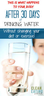 And Water Challenge The Benefits Of 30 Days Of Water Clean With