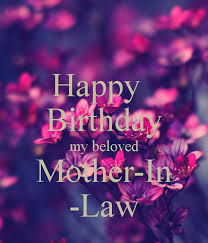 birthday my beloved mother in law