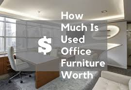 best place to buy office cabinets how much is used office furniture worth learn to sell it