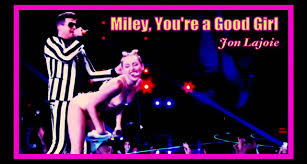 miley cyrus you are a good youtube