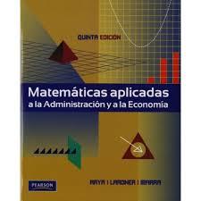 imagenes matematicas aplicadas matematicas aplicadas a la administracion y a la economia de jagdish