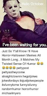 October Memes - 25 best memes about hello october hello october memes