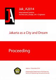 kata mutiara lorong kehidupan jakarta as freilichtmuseum of architectural history in