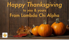 happy thanksgiving family and friends lambda chi alpha ku kulambdachi twitter