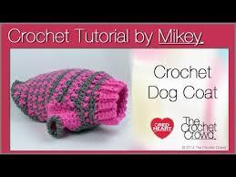 crochet pattern for dog coat crochet simple dog sweater youtube