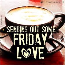 Friday Coffee Meme - sending out friday love quotes quote coffee friday happy friday