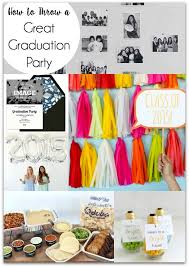 how to throw a great graduation party yesterday on tuesday