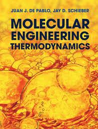 molecular engineering thermodynamics ebook by juan j de pablo