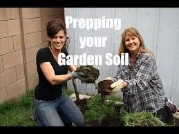 Vegetable Garden Preparation by 10 Garden Series 8 How To Prepare Your Garden Soil For