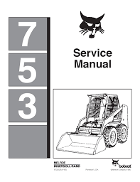 bobcat 753 loader factory service manual pdf