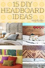 easy diy headboard ideas 15 diy headboards