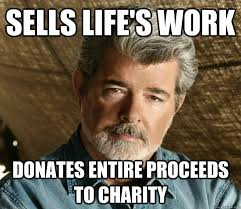 Charity Meme - sells life s work donates entire proceeds to charity good guy