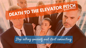 elevator death death to the elevator pitch career protocol