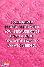 best quotes once upon a time you were exactly what i needed