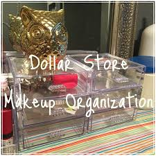 dollar tree makeup organization chic was her middle name
