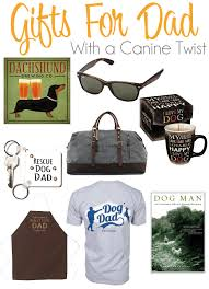 fathers day unique gifts s day gift ideas for dog dads the everyday dog