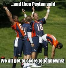 Peyton Memes - football meme 005 peyton said score touchdowns comics and memes