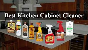 best thing to clean grease kitchen cabinets top 10 best kitchen cabinet cleaner reviews 2020