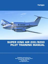 super king air 200 b200 pilot training manual aircraft flight