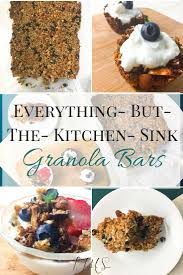 EverythingButTheKitchenSink Granola Bars I Just Make Sandwiches - Everything and the kitchen sink