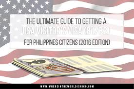 the ultimate guide to getting a usa visitor u0027s visa b1 b2 for