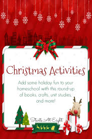 christmas activities add some holiday fun to your homeschool
