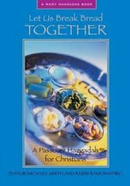 christian seder haggadah haggadah for pesach a christan passover a resource for