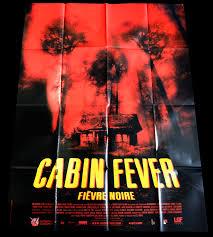 100 cabin fever movie 2002 eli roth u0026 arie verveen
