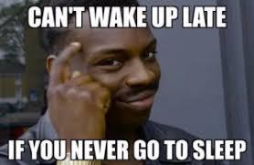 Sleepy Memes - funny sleep memes can t sleep meme