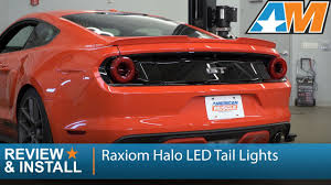 mustang led tail lights 2015 2017 mustang raxiom halo led tail lights review install youtube