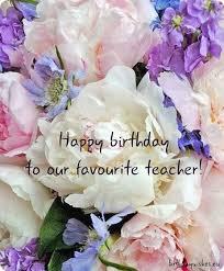 best 25 birthday wishes for teacher ideas on pinterest birthday