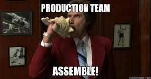 Anchorman Meme - production team assemble anchorman quickmeme