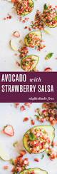 avocado with strawberry salsa meatified
