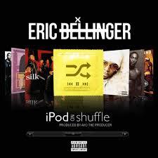 eric bellinger ipod on shuffle lyrics genius lyrics ipod on shuffle