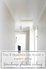 easiest and cheapest way transform a popcorn ceiling a