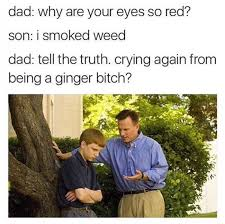 Funny Ginger Meme - why are your eyes so red funny ginger meme