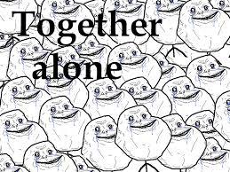 Together Alone Meme - together alone meme news