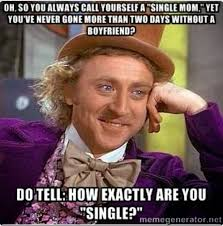 Single Mom Meme - life in a white trash mecca willy wonka takes on single mothers