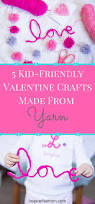 5 kid friendly valentine crafts made from yarn inspire the mom