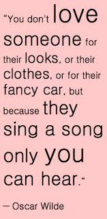 wedding quotes oscar wilde beautiful words you don t someone for their looks or