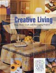 Easy Home Decorating Projects Creative Living Easy Home Craft And Decorating Projects Heather