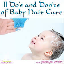 hair for babies baby hair care 11 do s and don ts