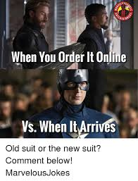 New Meme Order - when you order it online vs when it arrives old suit or the new suit
