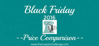 kitchenaid stand mixer black friday sale amazon black friday comparisons archives the coupon challenge