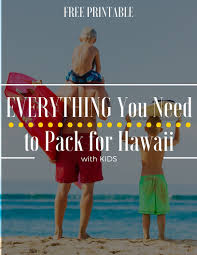 Hawaii travel trunks images What to pack for a trip to hawaii with free printable list jpg